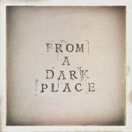 From a Dark Place Greg Gobel big